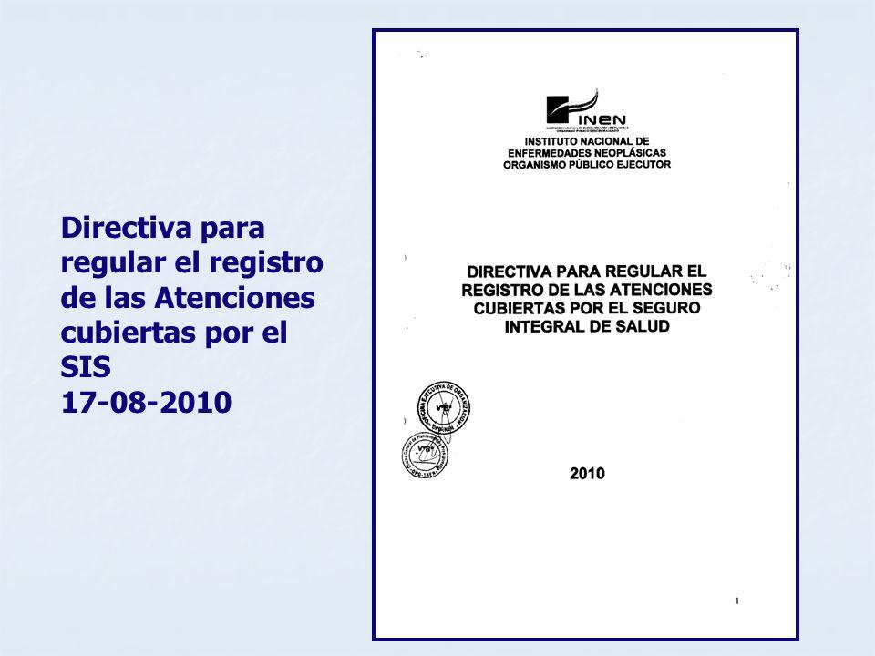 Directiva para regular el registro de las Atenciones cubiertas por el SIS