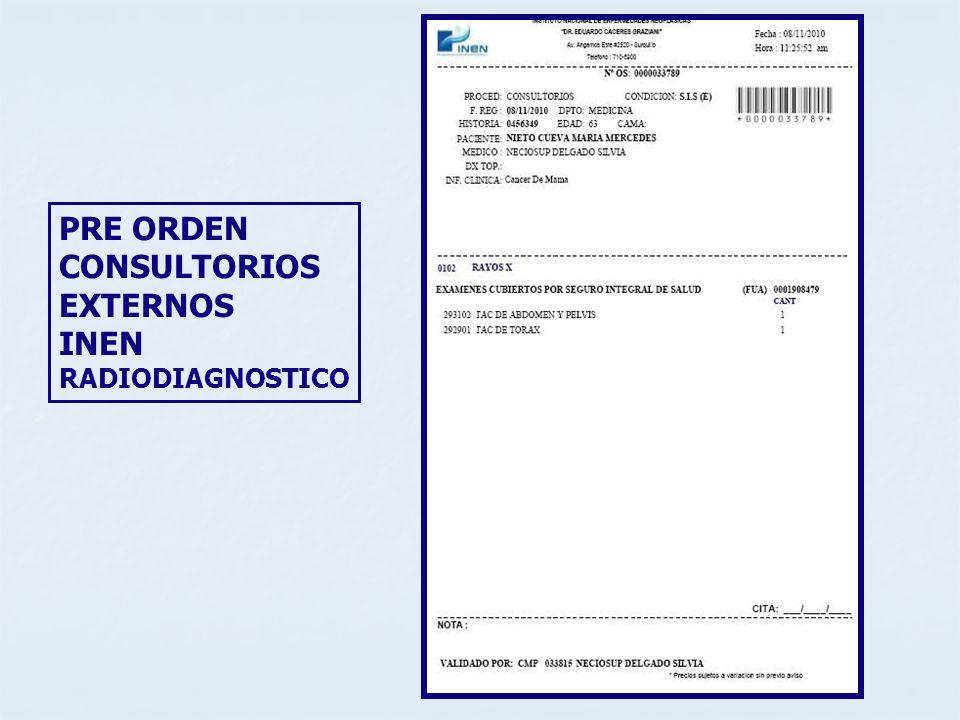 PRE ORDEN CONSULTORIOS EXTERNOS INEN RADIODIAGNOSTICO