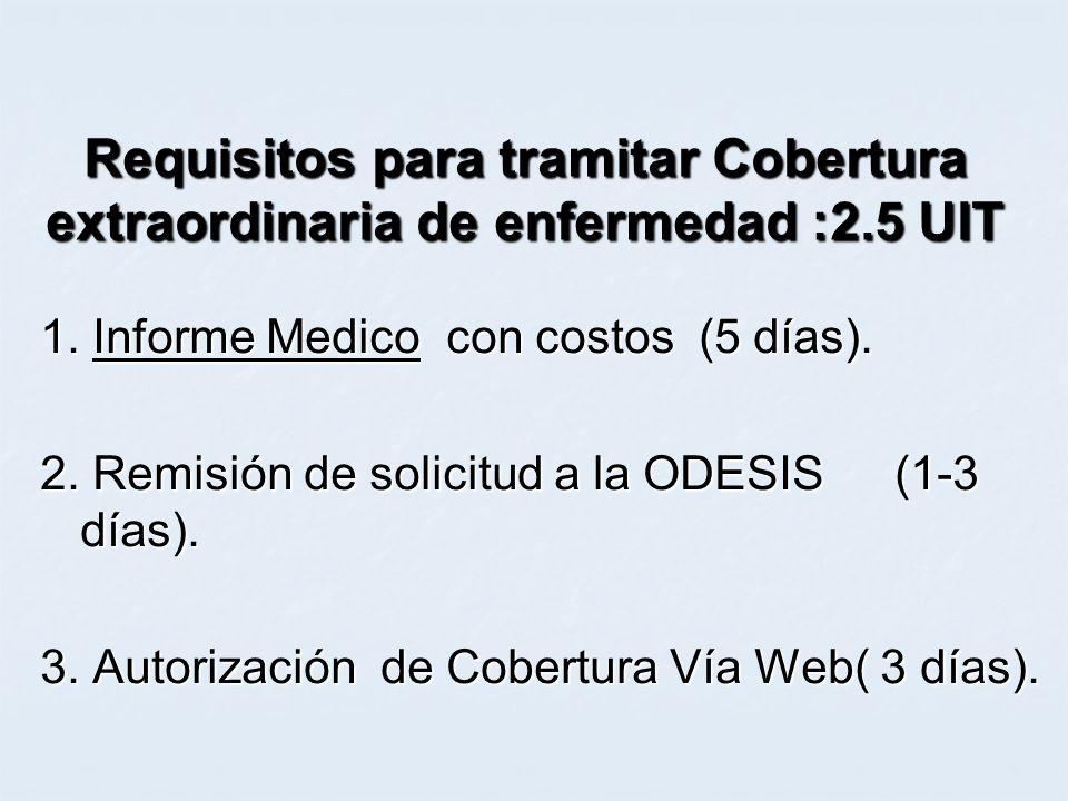 Requisitos para tramitar Cobertura extraordinaria de enfermedad :2