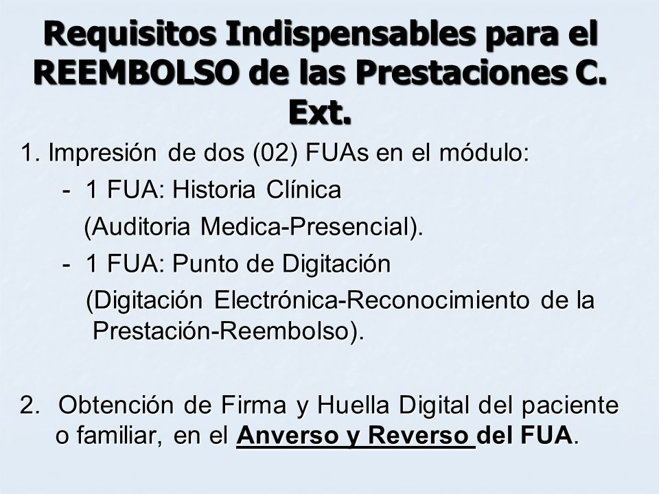 Requisitos Indispensables para el REEMBOLSO de las Prestaciones C. Ext.
