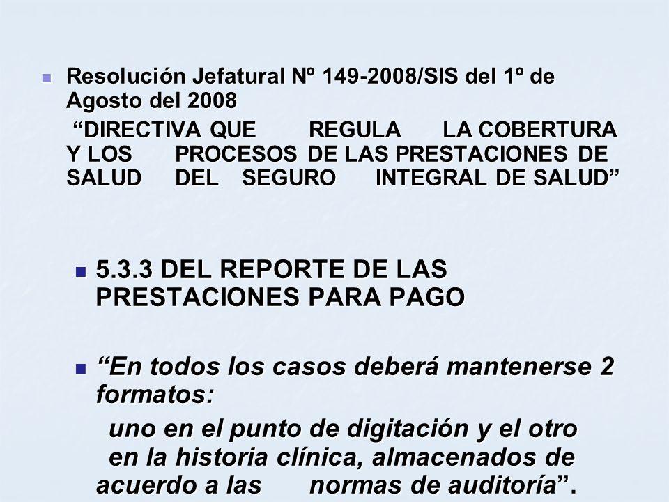 5.3.3 DEL REPORTE DE LAS PRESTACIONES PARA PAGO