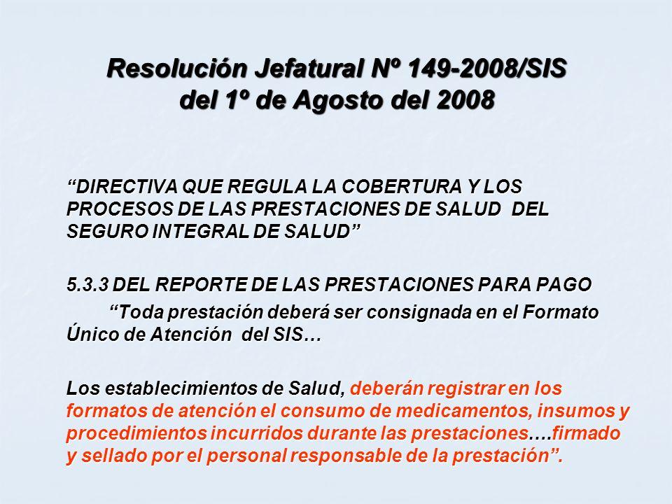 Resolución Jefatural Nº 149-2008/SIS del 1º de Agosto del 2008