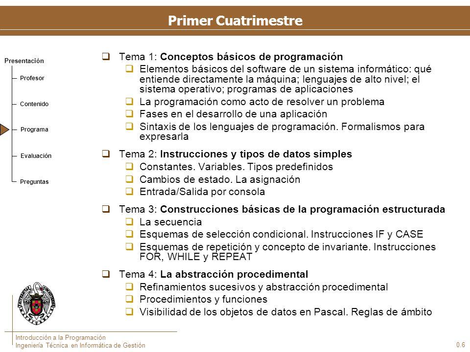 Segundo Cuatrimestre Tema 5: Los tipos de datos construidos simples