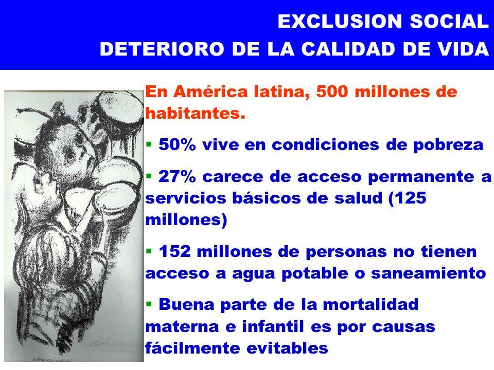 EXCLUSION SOCIAL DETERIORO DE LA CALIDAD DE VIDA