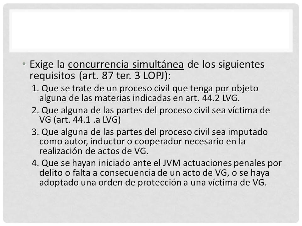 COMPETENCIA EXCLUSIVA Y EXCLUYENTE DEL JVM EN EL ORDEN CIVIL