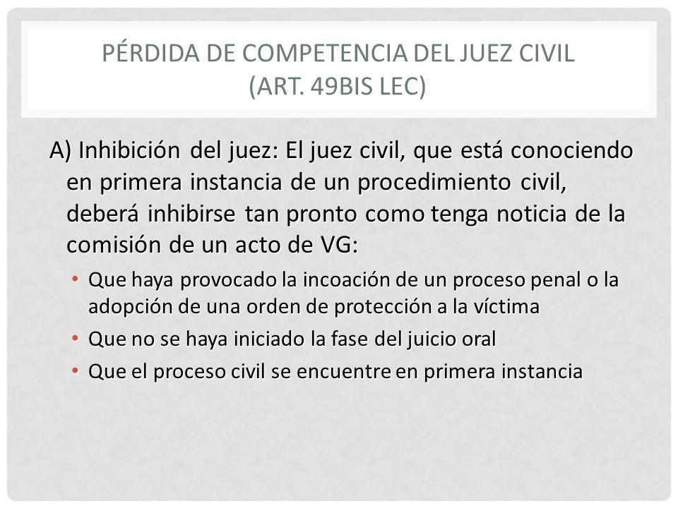 PÉRDIDA DE COMPETENCIA DEL JUEZ CIVIL (Art. 49bis LEC)