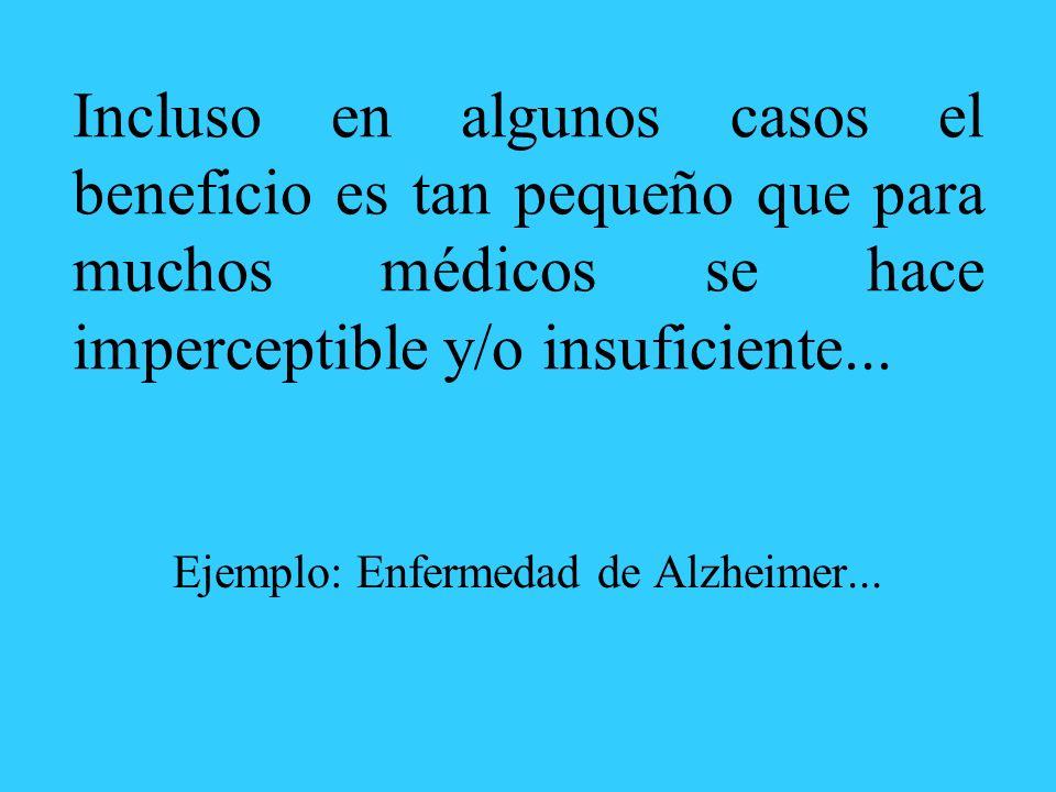 Ejemplo: Enfermedad de Alzheimer...