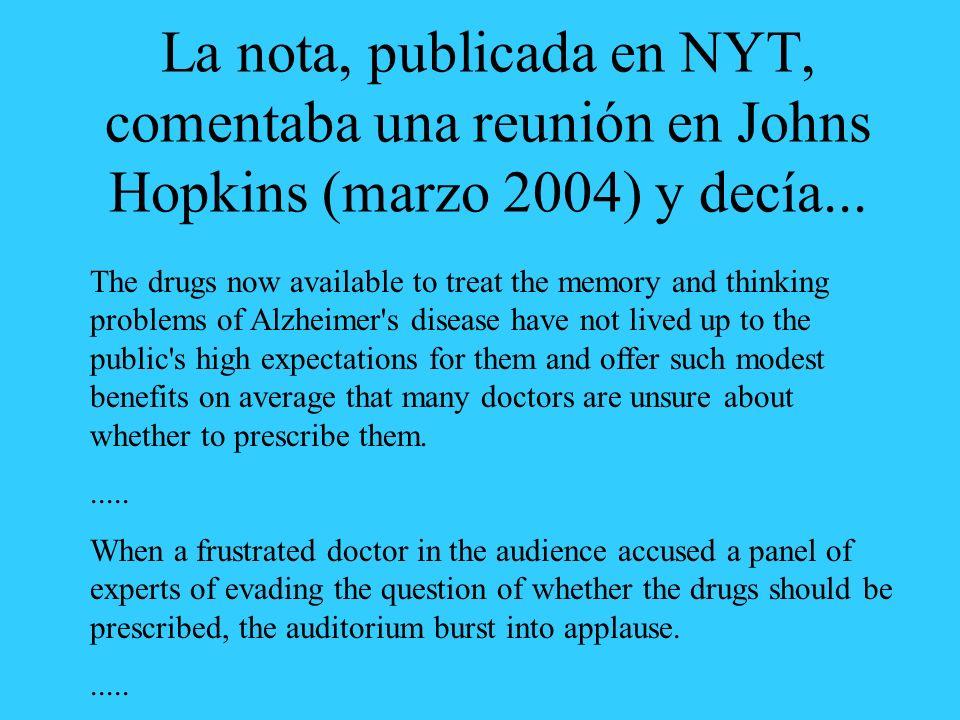 La nota, publicada en NYT, comentaba una reunión en Johns Hopkins (marzo 2004) y decía...