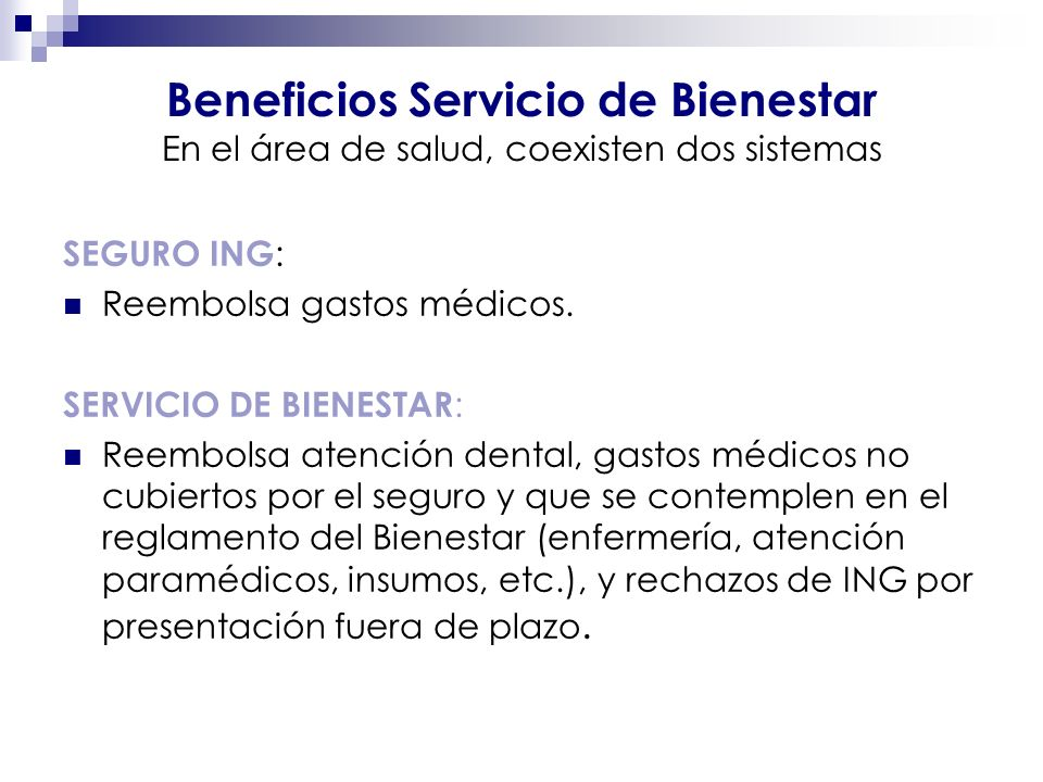 Beneficios Servicio de Bienestar En el área de salud, coexisten dos sistemas