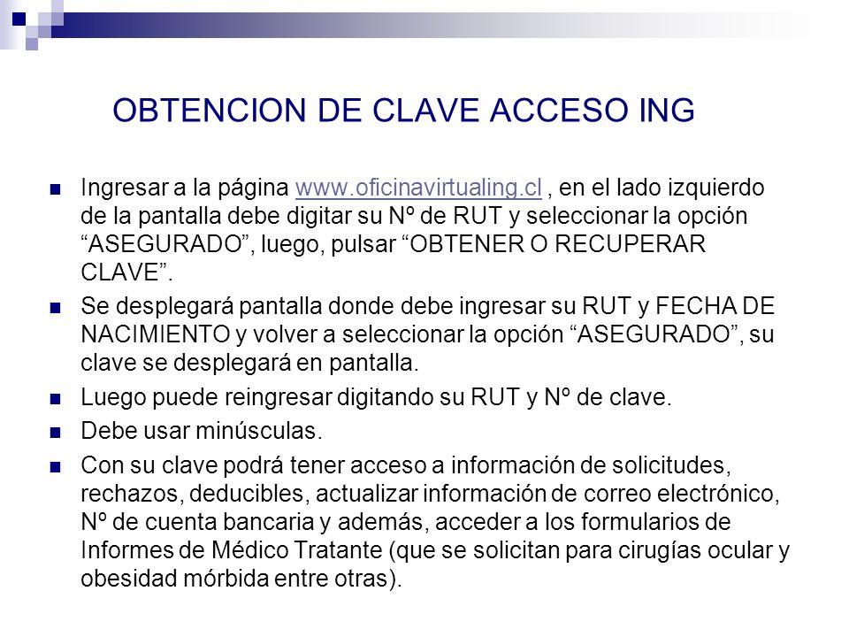 OBTENCION DE CLAVE ACCESO ING