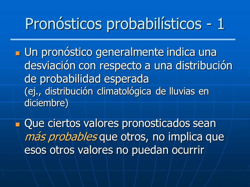 Pronósticos probabilísticos - 1