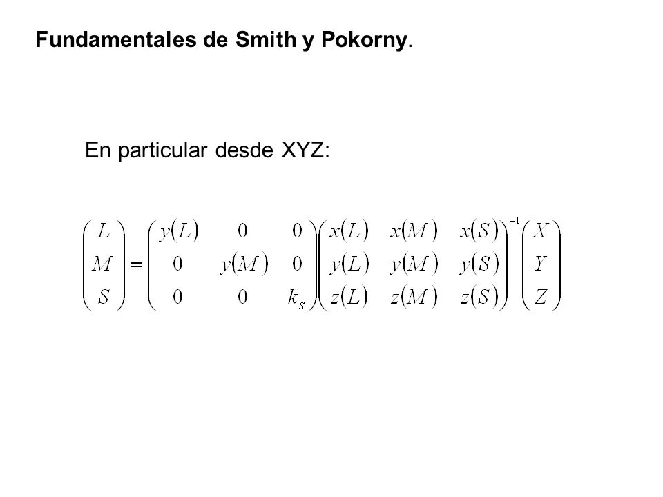 Fundamentales de Smith y Pokorny.