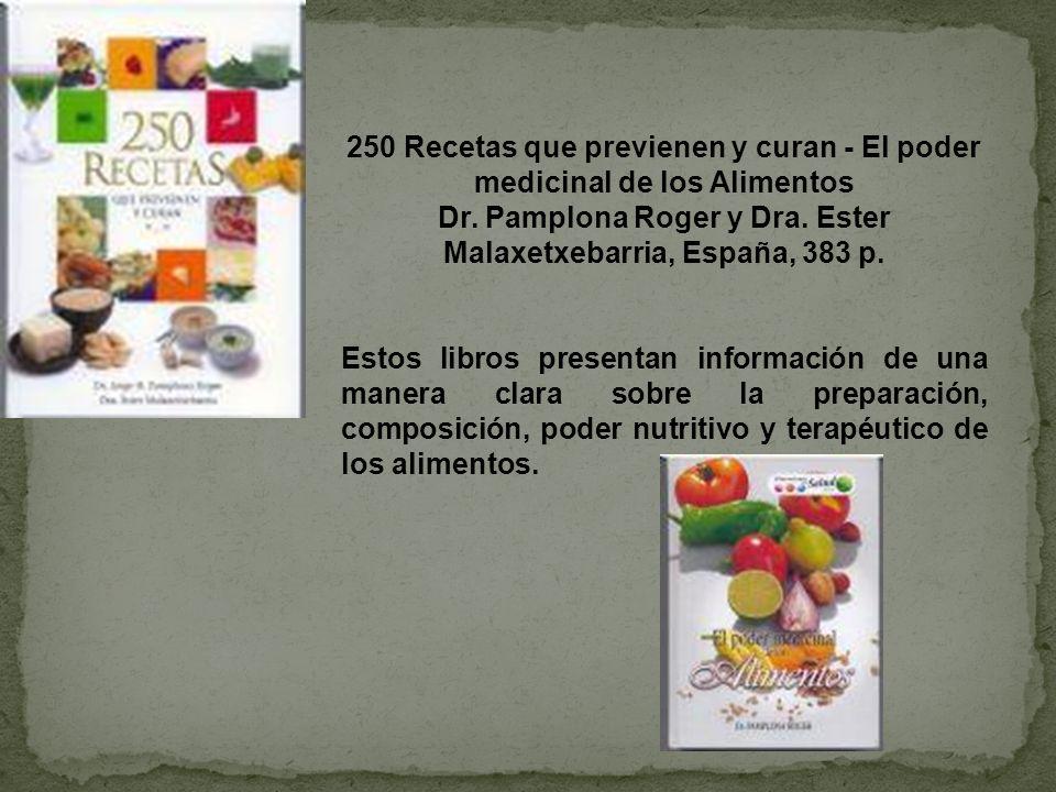 Dr. Pamplona Roger y Dra. Ester Malaxetxebarria, España, 383 p.