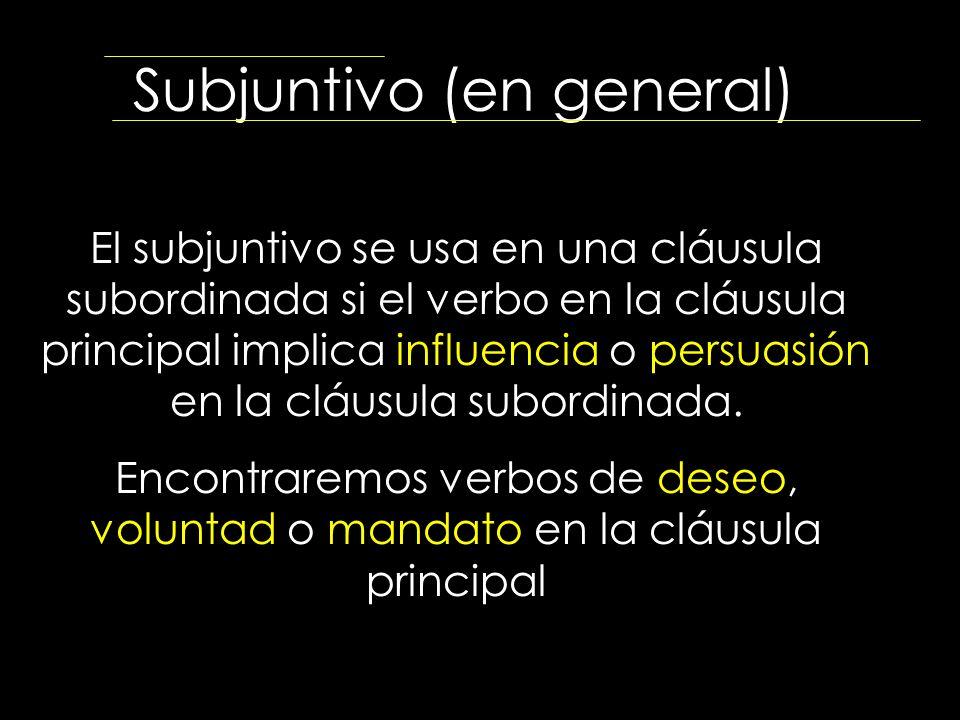 Subjuntivo (en general)