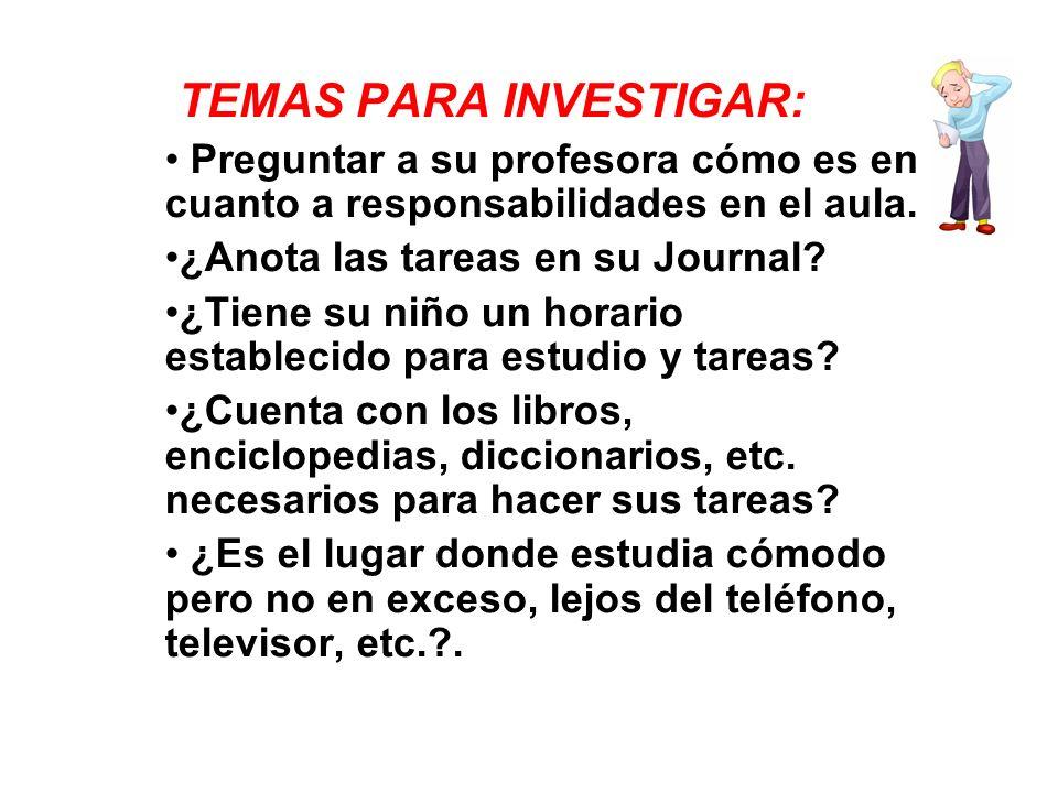 TEMAS PARA INVESTIGAR: