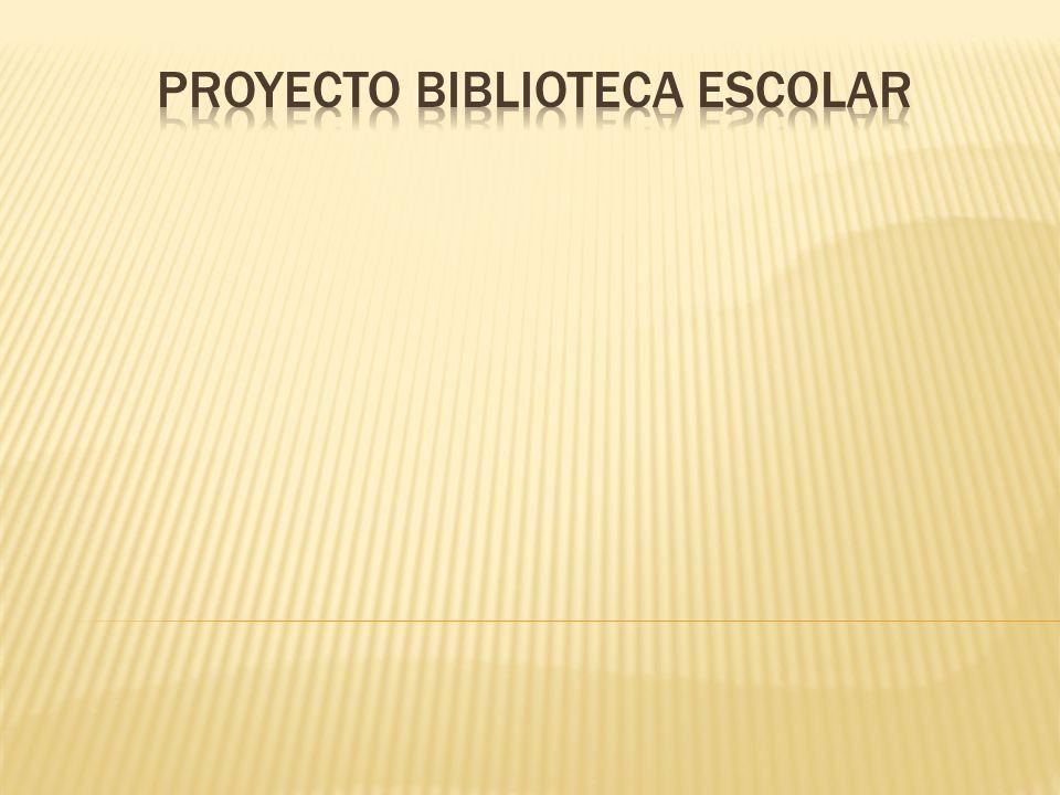 PROYECTO BIBLIOTECA ESCOLAR