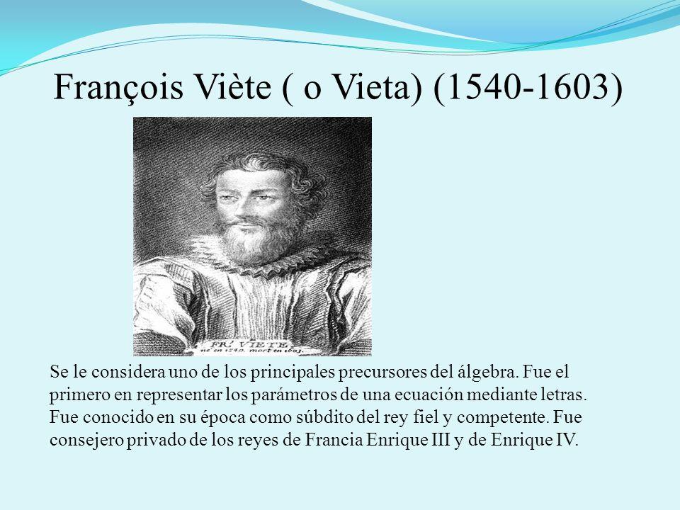 François Viète ( o Vieta) (1540-1603)