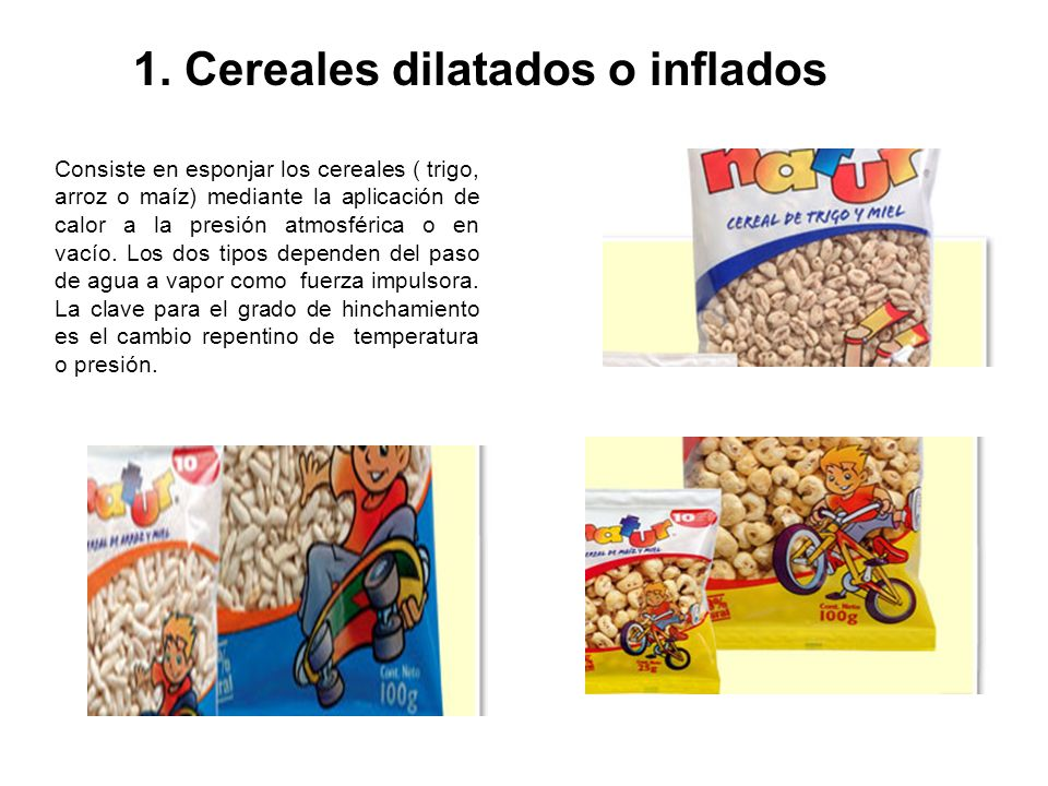 1. Cereales dilatados o inflados