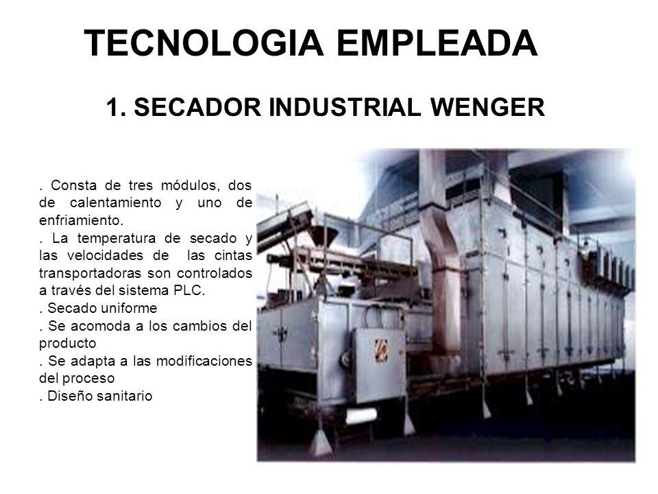 TECNOLOGIA EMPLEADA 1. SECADOR INDUSTRIAL WENGER
