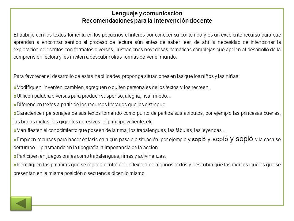 Lenguaje y comunicación Recomendaciones para la intervención docente