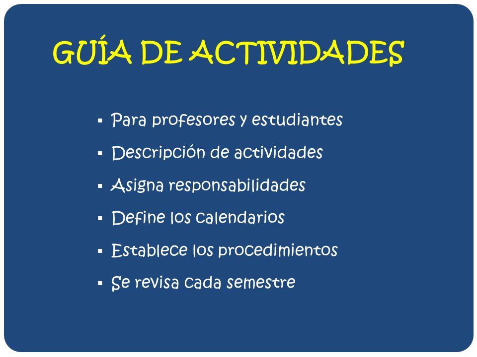 GUÍA DE ACTIVIDADES Para profesores y estudiantes