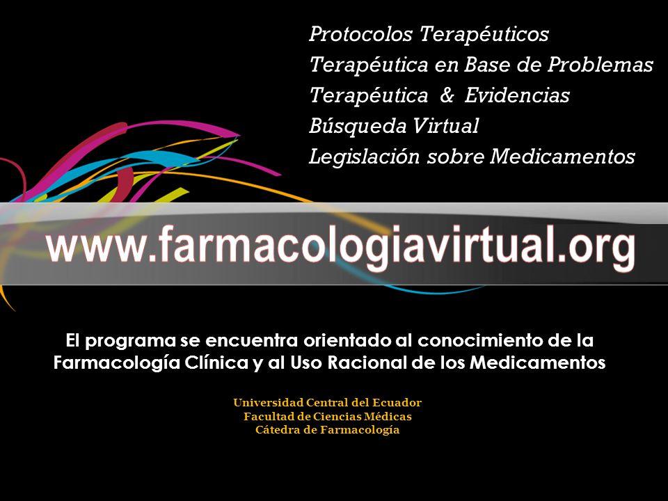 www.farmacologiavirtual.org Protocolos Terapéuticos