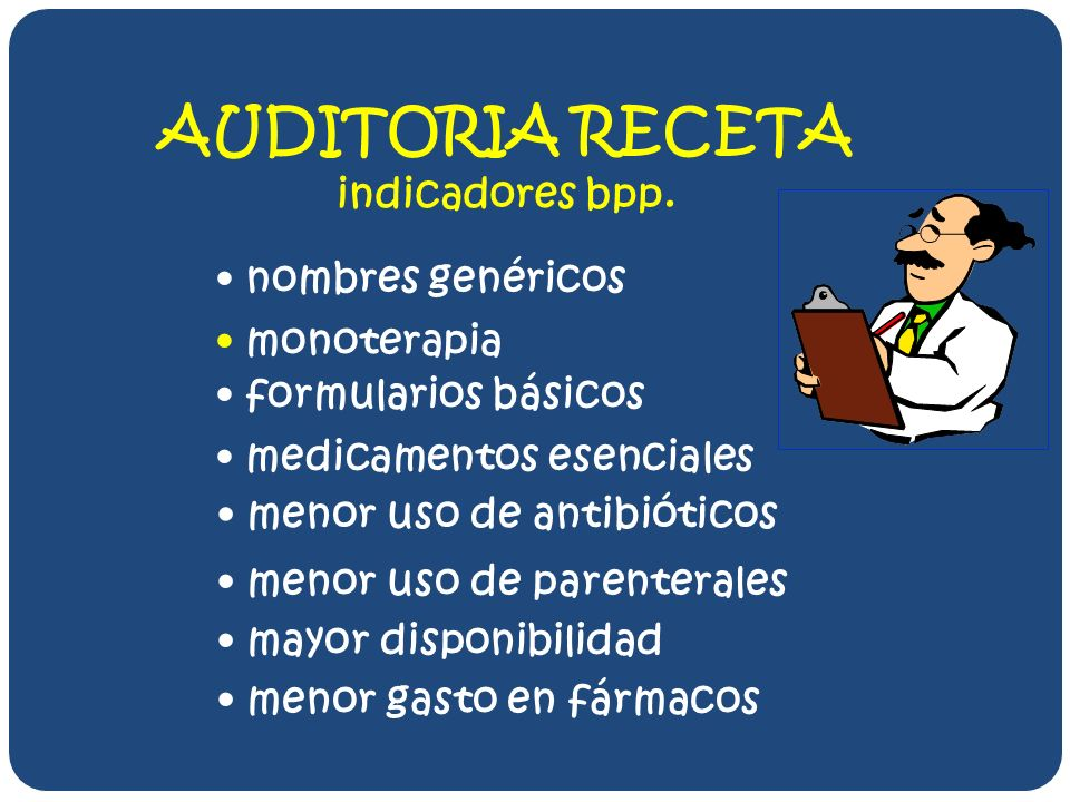 AUDITORIA RECETA indicadores bpp. nombres genéricos monoterapia