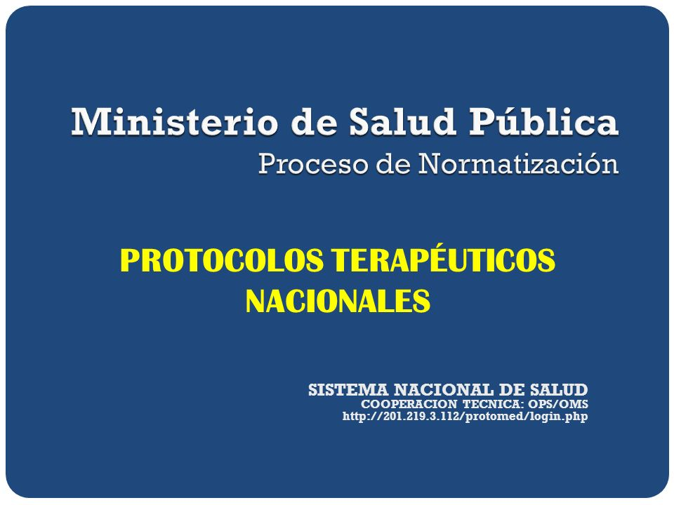 PROTOCOLOS TERAPÉUTICOS NACIONALES