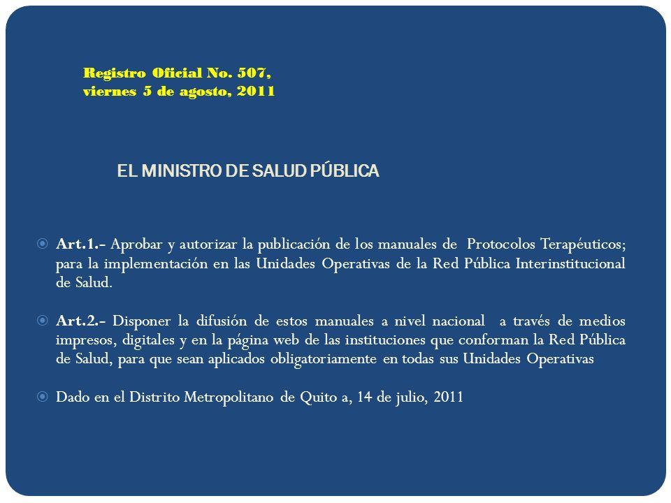 EL MINISTRO DE SALUD PÚBLICA