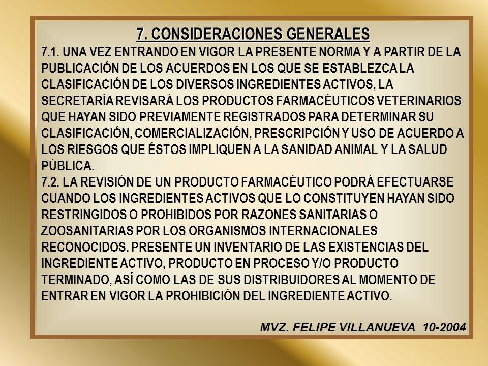 7. CONSIDERACIONES GENERALES
