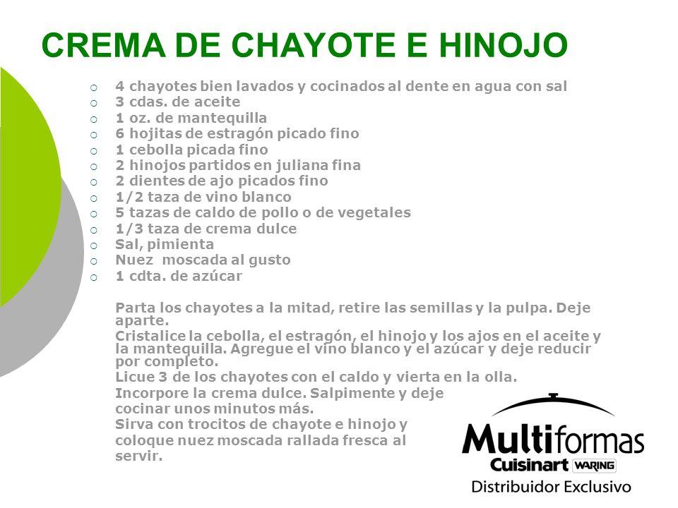 CREMA DE CHAYOTE E HINOJO