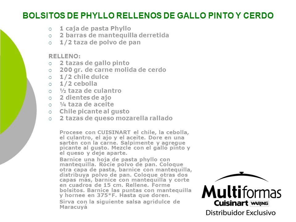 BOLSITOS DE PHYLLO RELLENOS DE GALLO PINTO Y CERDO