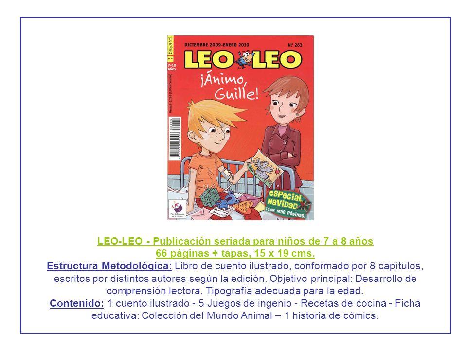 LEO-LEO - Publicación seriada para niños de 7 a 8 años 66 páginas + tapas, 15 x 19 cms.