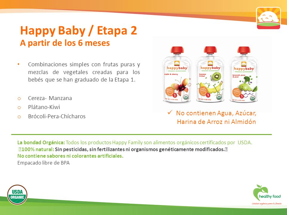 Happy Baby / Etapa 2 A partir de los 6 meses