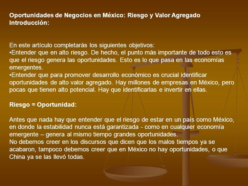 Oportunidades de Negocios en México: Riesgo y Valor Agregado