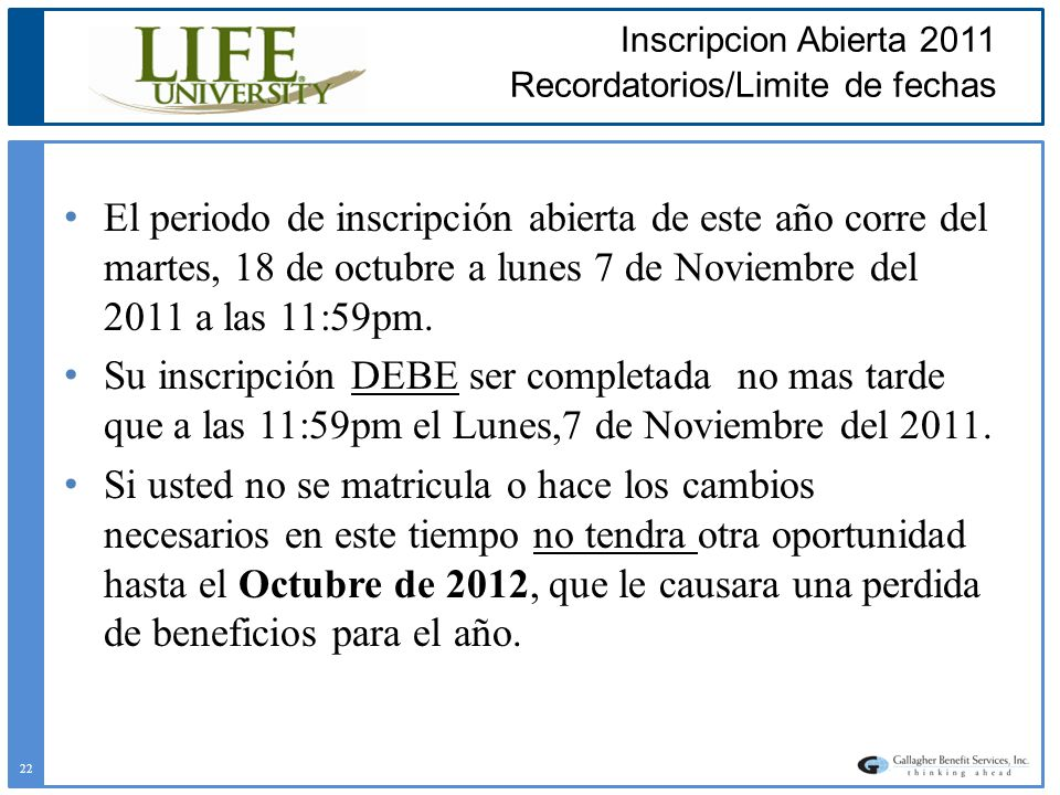 Inscripcion Abierta 2011 Recordatorios/Limite de fechas