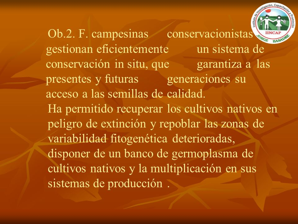 Ob. 2. F. campesinas. conservacionistas gestionan eficientemente