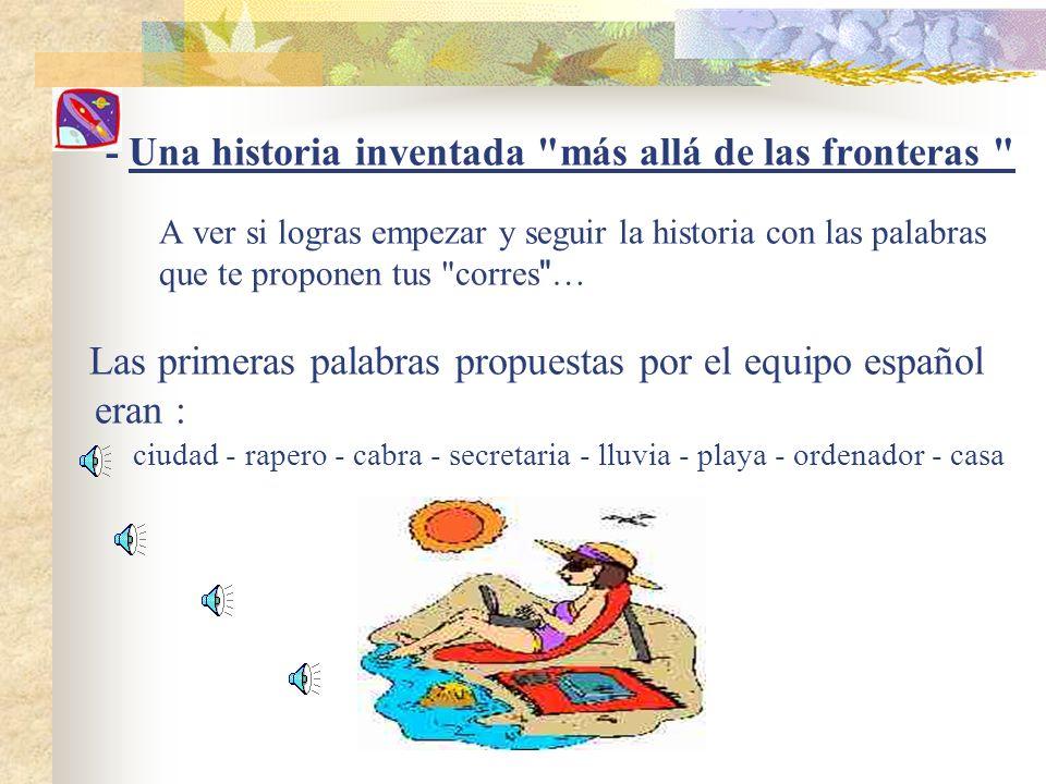 - Una historia inventada más allá de las fronteras