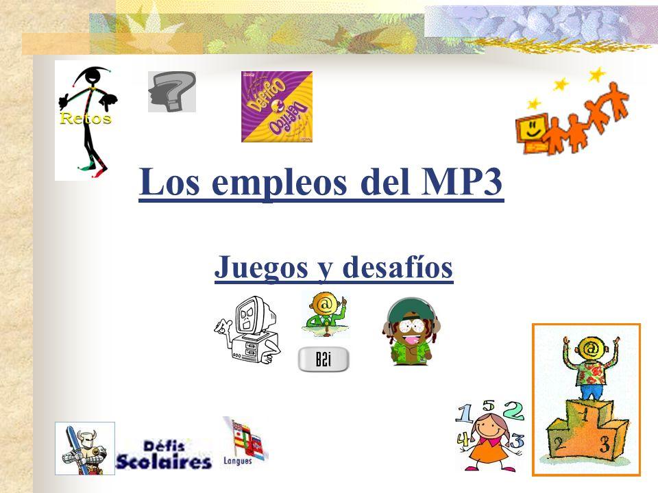Los empleos del MP3 Juegos y desafíos