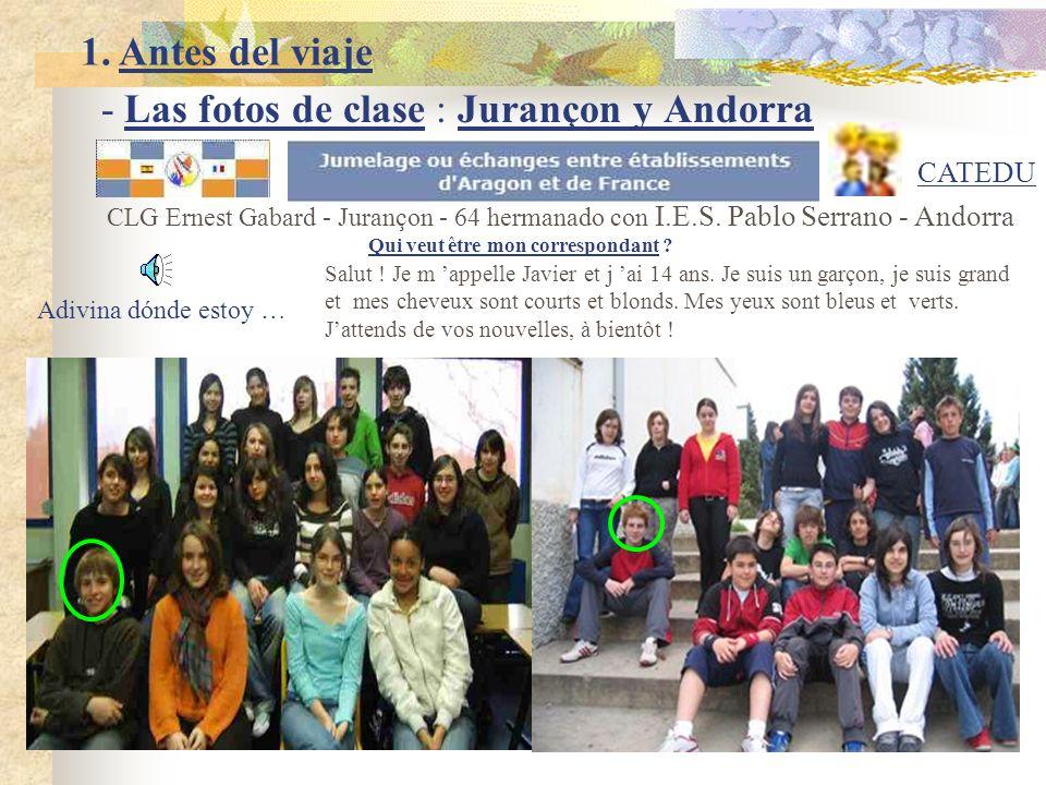 - Las fotos de clase : Jurançon y Andorra
