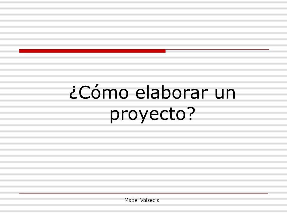 ¿Cómo elaborar un proyecto
