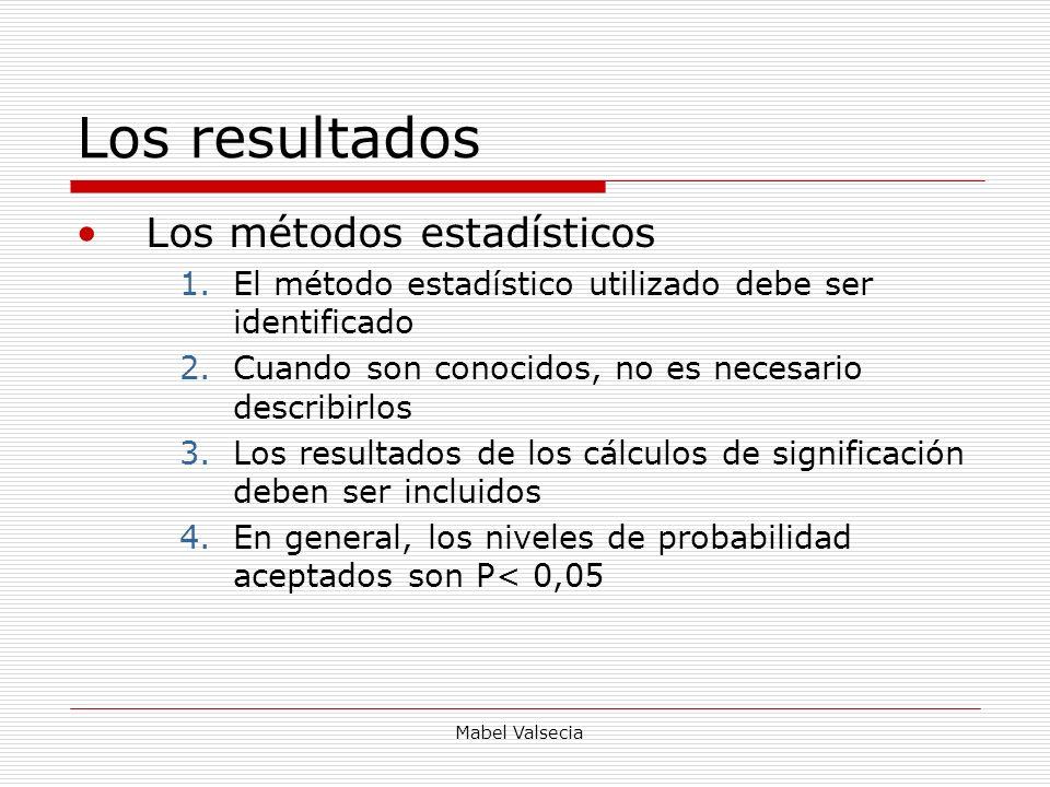 Los resultados Los métodos estadísticos