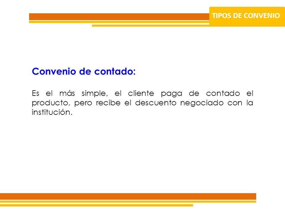 Convenio de contado: TIPOS DE CONVENIO