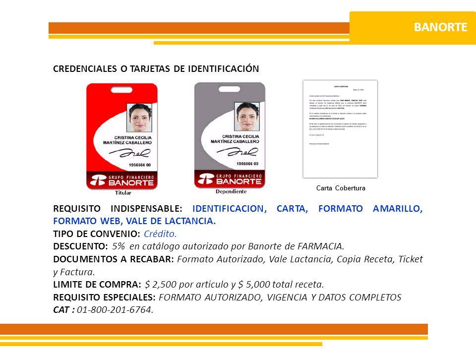 BANORTE CREDENCIALES O TARJETAS DE IDENTIFICACIÓN