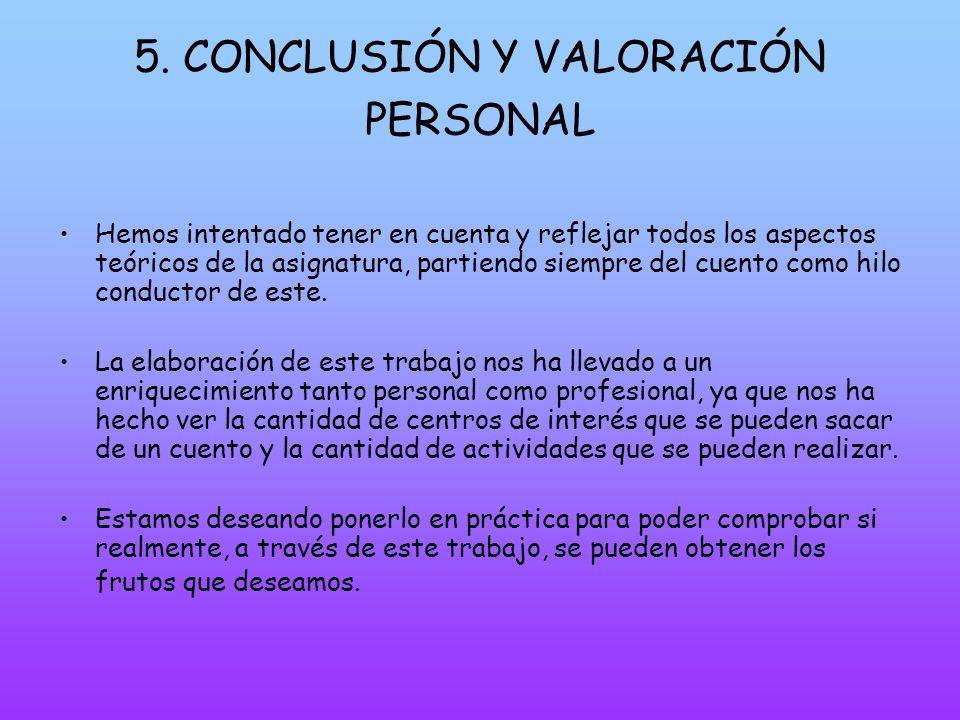 5. CONCLUSIÓN Y VALORACIÓN PERSONAL
