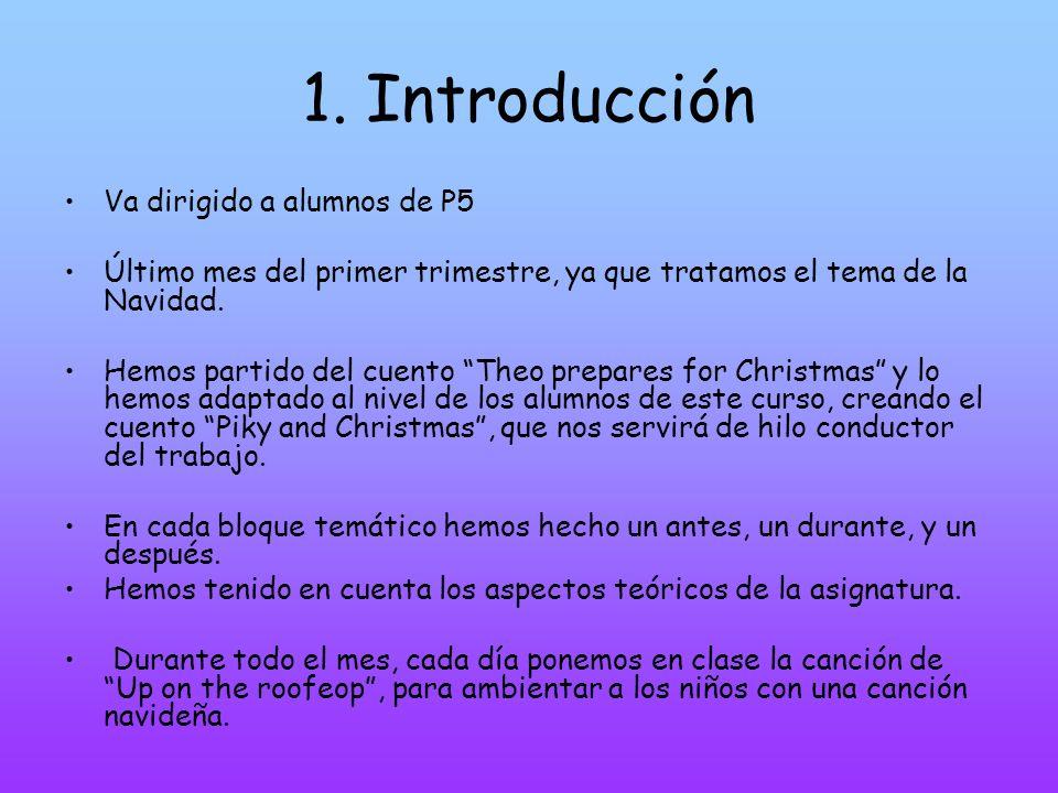1. Introducción Va dirigido a alumnos de P5