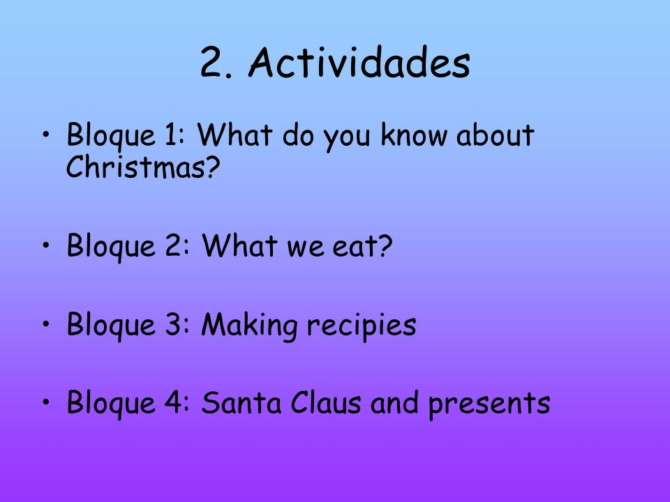 2. Actividades Bloque 1: What do you know about Christmas