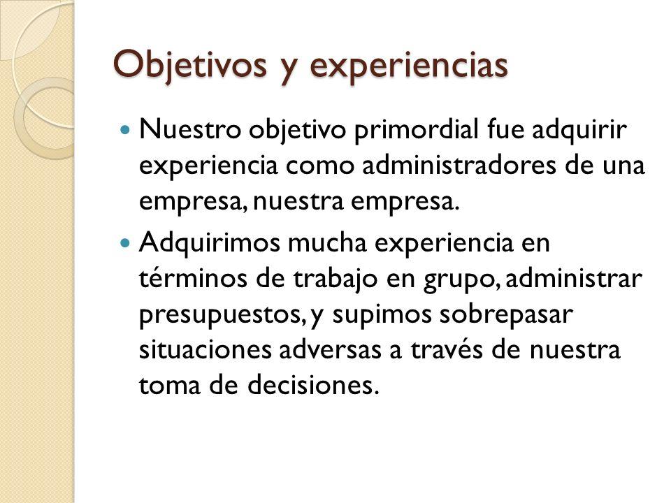 Objetivos y experiencias
