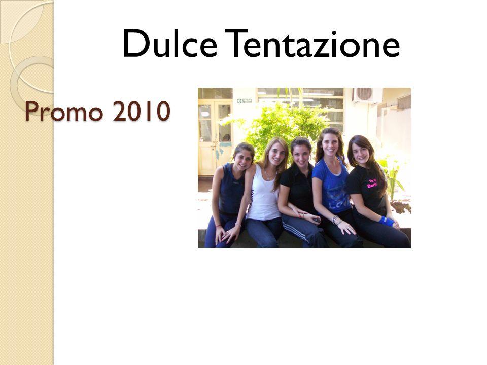 Dulce Tentazione Promo 2010