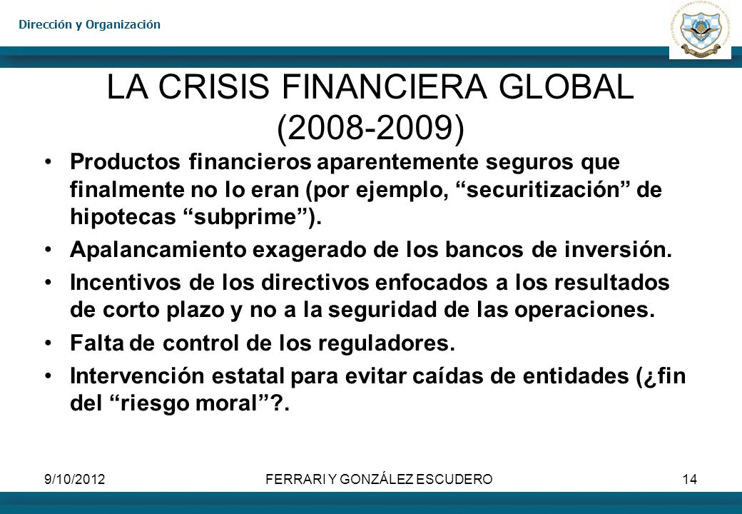 LA CRISIS FINANCIERA GLOBAL (2008-2009)